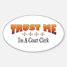 Trust Court Clerk Oval Decal