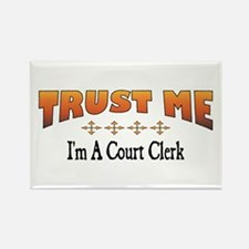 Trust Court Clerk Rectangle Magnet
