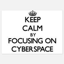 Keep Calm by focusing on Cyberspace Invitations