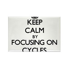 Keep Calm by focusing on Cycles Magnets