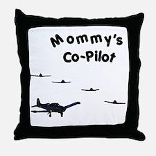 Mommy's Co-Pilot Throw Pillow