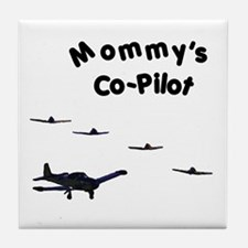 Mommy's Co-Pilot Tile Coaster