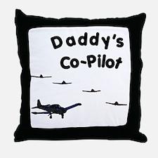 Daddy's Co-Pilot Throw Pillow