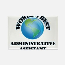 World's Best Administrative Assistant Magnets