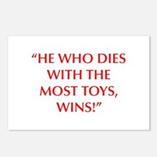 HE WHO DIES WITH THE MOST TOYS WINS Postcards (Pac