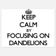 Keep Calm by focusing on Dandelions Invitations