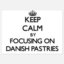 Keep Calm by focusing on Danish Pastri Invitations