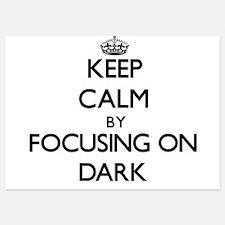 Keep Calm by focusing on Dark Invitations