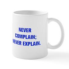 Never Explain Coffee Mugs Never Explain Travel Mugs