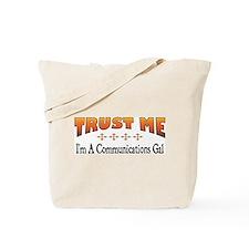 Trust Communications Gal Tote Bag
