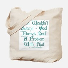 Lilith Wouldn't Submit Tote Bag