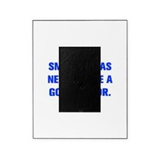 SMOOTH SEAS NEVER MADE A GOOD SAILOR Picture Frame