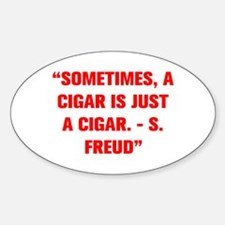SOMETIMES A CIGAR IS JUST A CIGAR S FREUD Decal