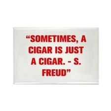 SOMETIMES A CIGAR IS JUST A CIGAR S FREUD Magnets