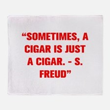 SOMETIMES A CIGAR IS JUST A CIGAR S FREUD Throw Bl