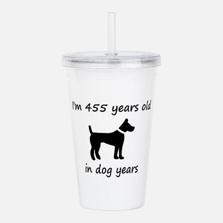 65 dog years black dog 1C Acrylic Double-wall Tumb