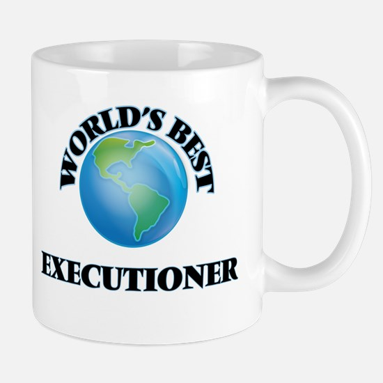 World's Best Executioner Mugs