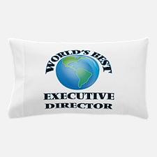 World's Best Executive Director Pillow Case