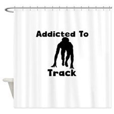 Addicted To Track Shower Curtain