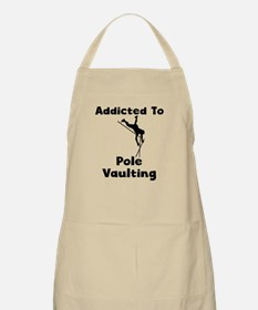 Addicted To Pole Vaulting Apron