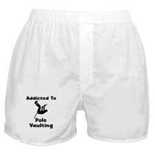 Addicted To Pole Vaulting Boxer Shorts