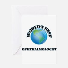 World's Best Ophthalmologist Greeting Cards