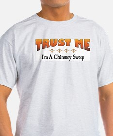 Trust Chimney Sweep T-Shirt