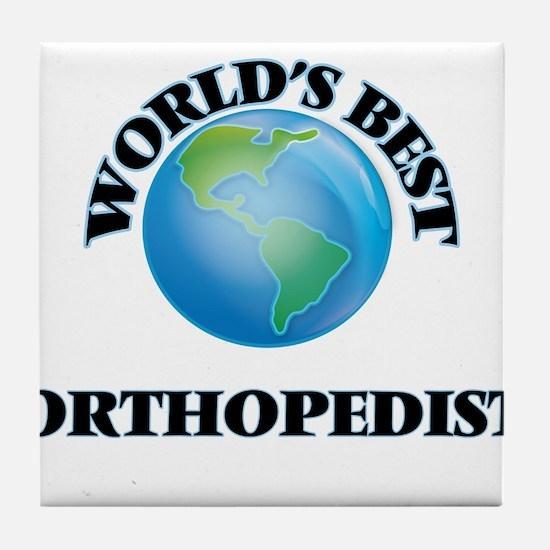 World's Best Orthopedist Tile Coaster