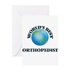 World's Best Orthopedist Greeting Cards
