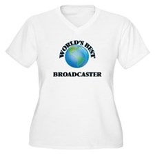 World's Best Broadcaster Plus Size T-Shirt
