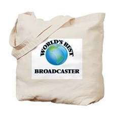 World's Best Broadcaster Tote Bag