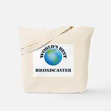 World's Best Broadcaster Tote Bag