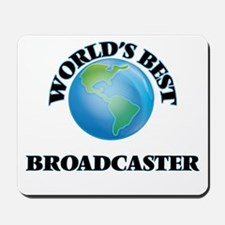 World's Best Broadcaster Mousepad