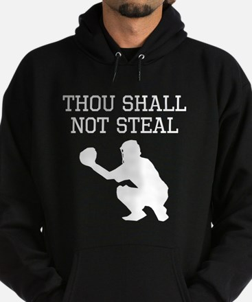 Thou Shall Not Steal Hoody