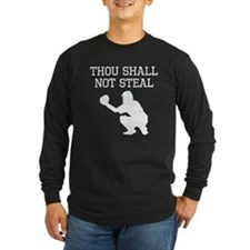 Thou Shall Not Steal Long Sleeve T-Shirt