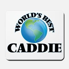 World's Best Caddie Mousepad