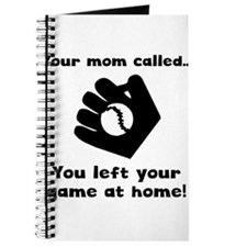 Your Mom Called Journal