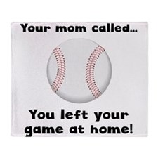 Your Mom Called Throw Blanket