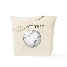 Id Hit That Baseball Tote Bag