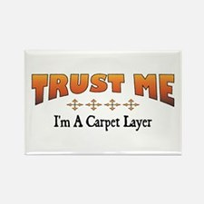 Trust Carpet Layer Rectangle Magnet