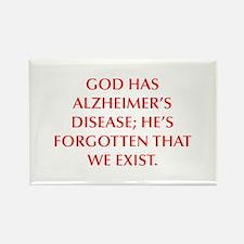 GOD HAS ALZHEIMER S DISEASE HE S FORGOTTEN THAT WE