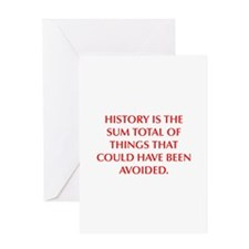 HISTORY IS THE SUM TOTAL OF THINGS THAT COULD HAVE