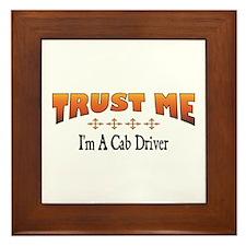 Trust Cab Driver Framed Tile