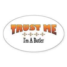 Trust Butler Oval Decal
