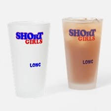Short Girls : God only lets things  Drinking Glass
