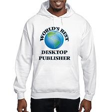 World's Best Desktop Publisher Hoodie