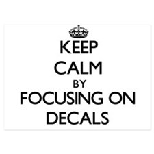 Keep Calm by focusing on Decals Invitations