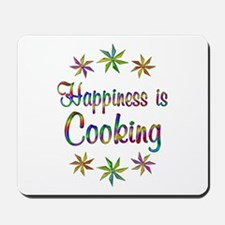 Happiness is Cooking Mousepad
