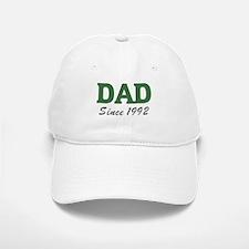 Dad since 1992 (green) Baseball Baseball Cap