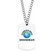 World's Best Doorman Dog Tags